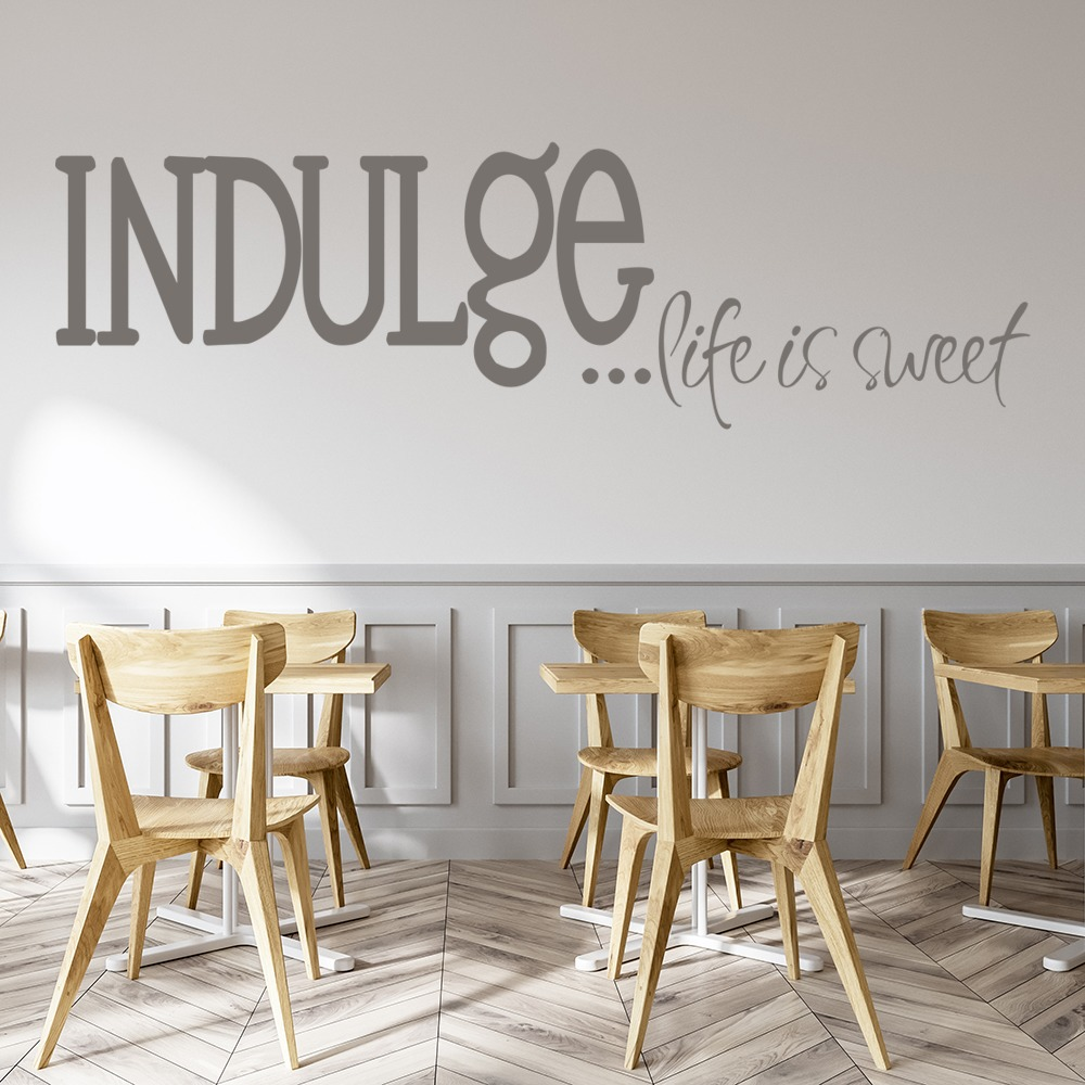 Indulge life is sweet funky quote dining room wall for Dining room wall art stickers