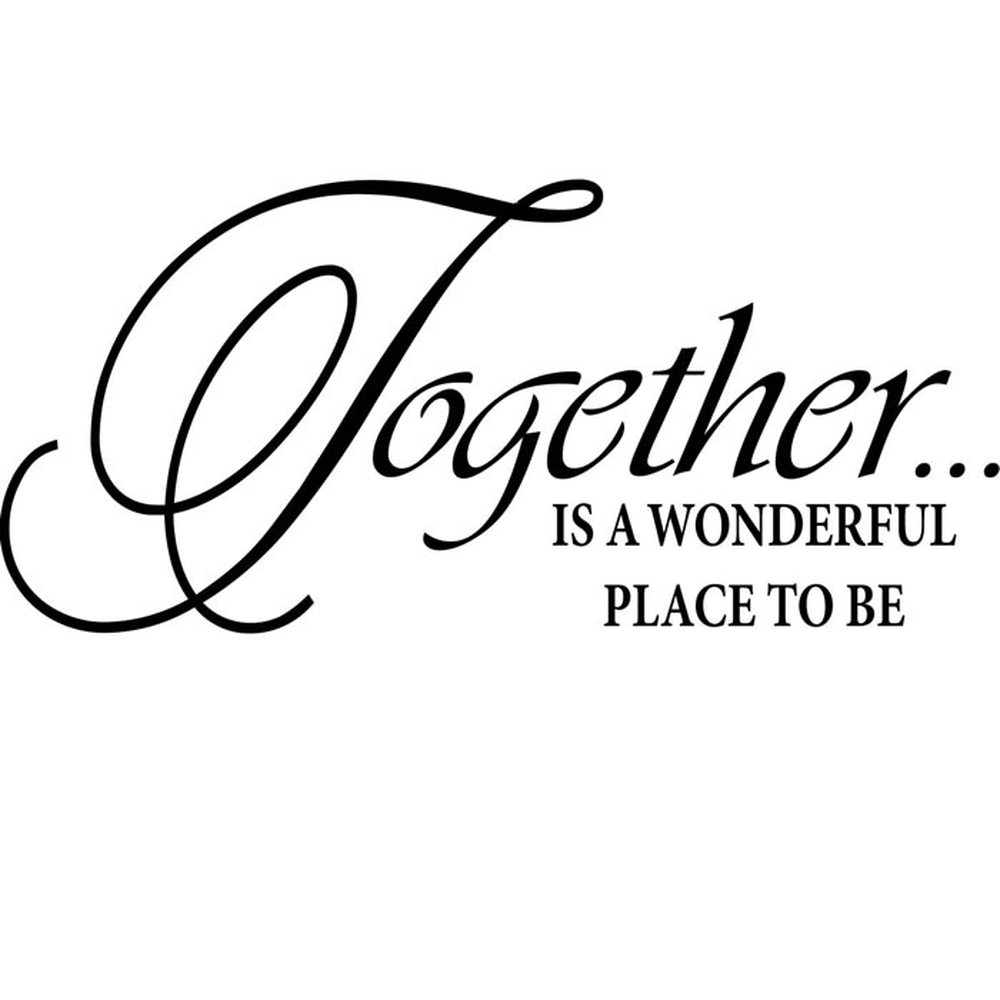 Together Is A Wonderful Place Family Friends Quotes Wall Stickers Home Decals Ebay