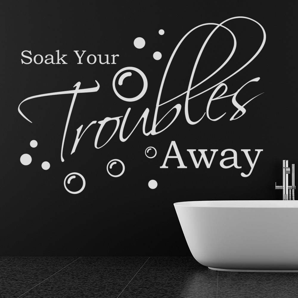 Wall Sticker Bathroom Soak Your Troubles Away Soap Amp Bubbles Quote Wall Stickers