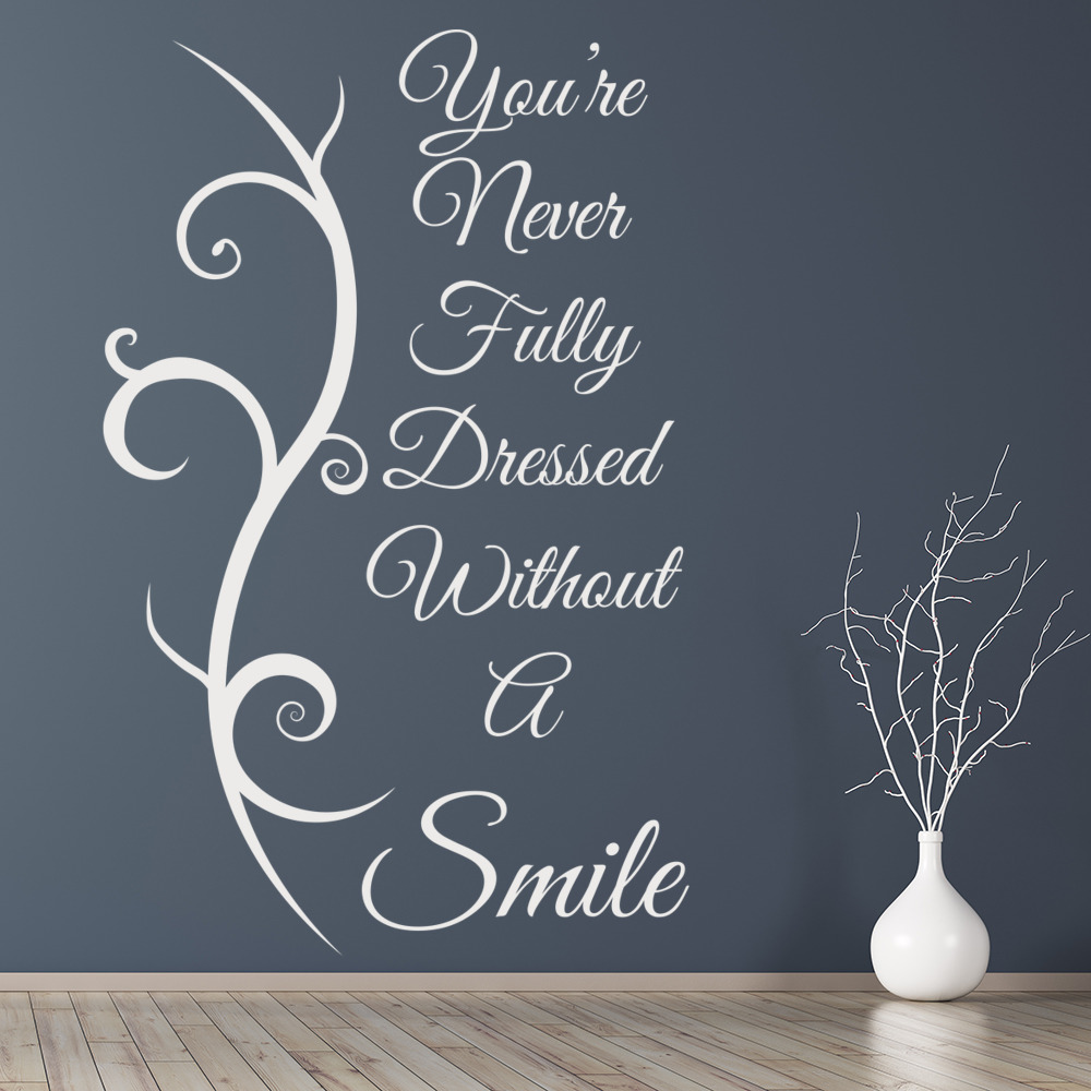 Never Fully Dressed Wall Sticker Without A Smile E Decal Bedroom Decor