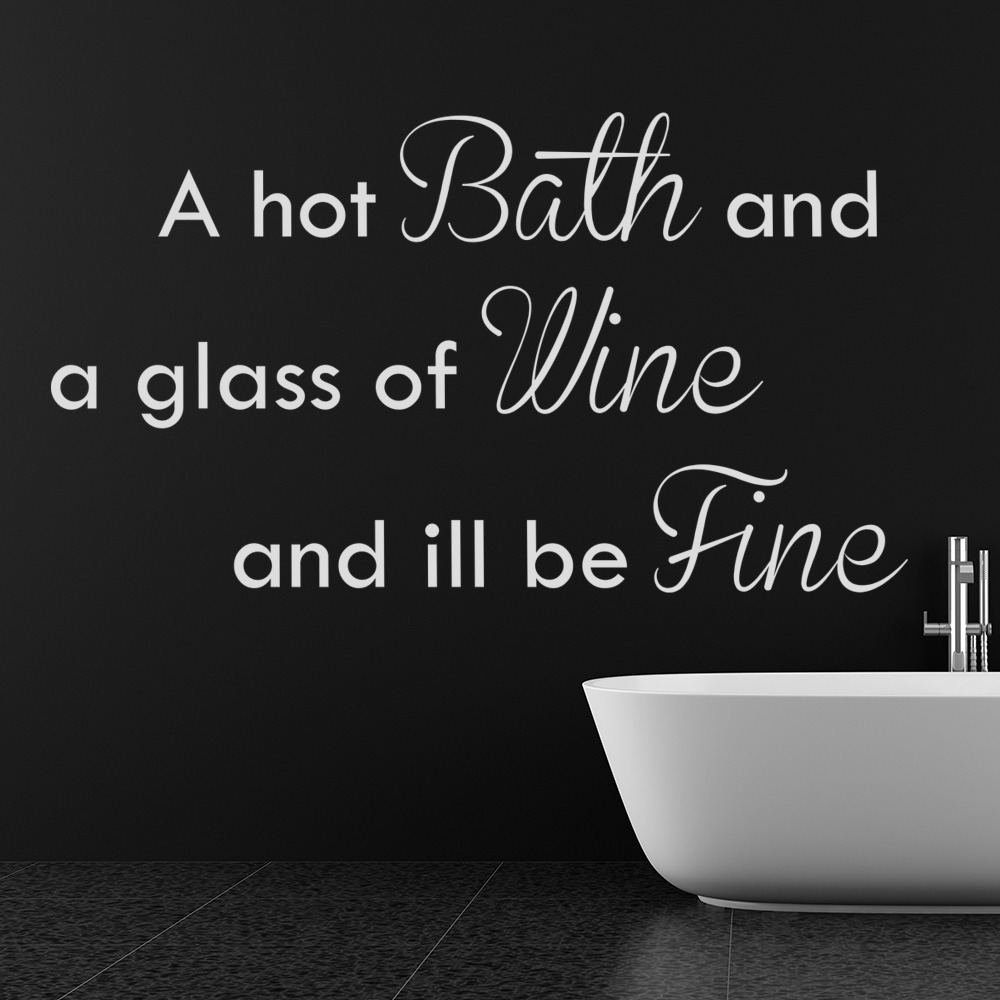 Bath Quotes Hot Bath Glass Of Wine Wall Sticker Bathroom Quote Wall Decal Home